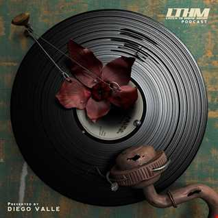 441   LTHM Podcast   Mixed by Diego Valle
