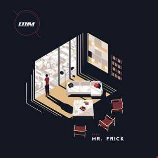 464   LTHM Podcast   Mixed by Mr. Frick