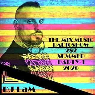 THE MIX MUSIC RADIOSHOW #282! SUMMER PARTY-1 2020