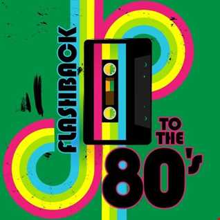 Various Artists -  Flashback To The 80's