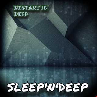 Restart In Deep   Sleep'N'Deep