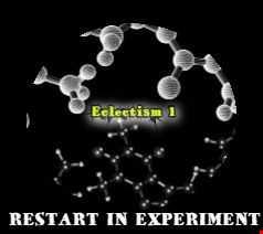 Restart In Experiment   Eclectism 1