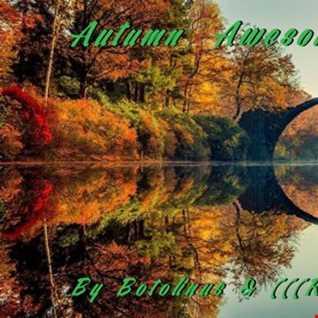 Autumn Awesomeness ( by Botolinus & (((radar))) )