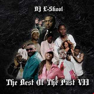 DJ E Skool   The Best Of The Past VII