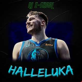 DJ E Skool - Halleluka