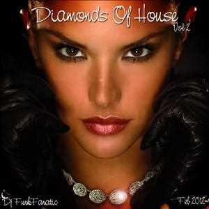 Diamonds Of House Vol II