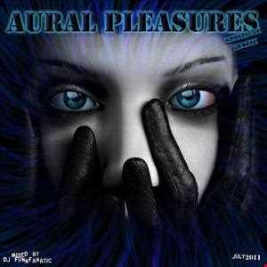 Aural Pleasures (Hot Chilli Mix)