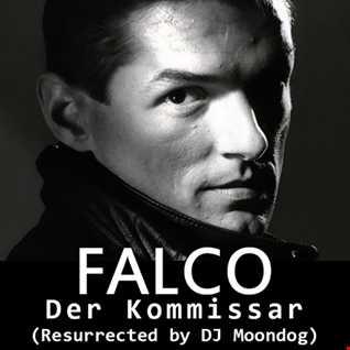 Falco - Der Kommissar (DJ Moondog Remix 2016)