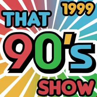 That 90's Show - 1999