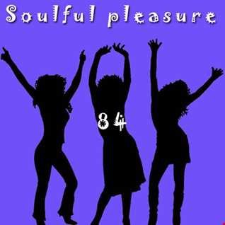 Soulful Pleasure 84