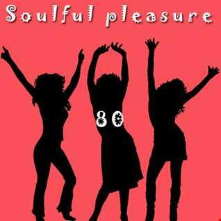 Soulful Pleasure 80