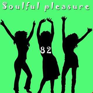 Soulful Pleasure 82