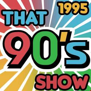 That 90's Show - 1995
