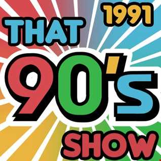 That 90's Show - 1991