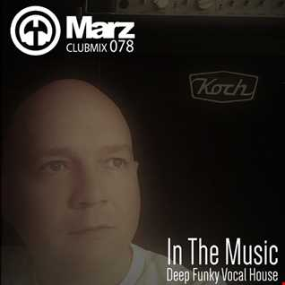 Clubmix 078 - In The Music