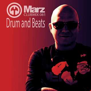 Marz   Clubmix 081   Drum And Beats   DJMarz