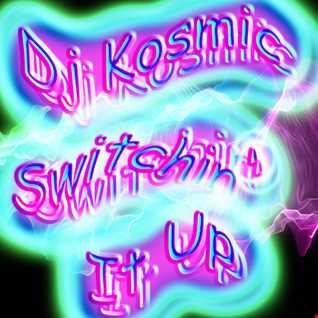 Switchin' It Up