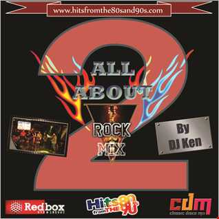 All About Rock Mix 2 by DJ Ken