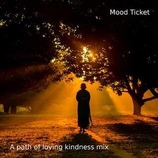 A Path Of Loving Kindness (Dj Mix)