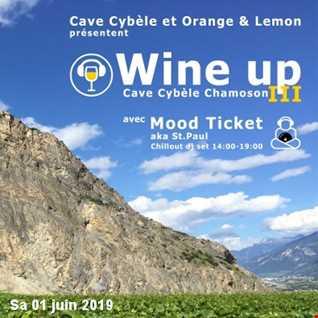 Wine Up III - Vinissima Chamoson - 2019.06.01 - Part2 (Dj Mix)