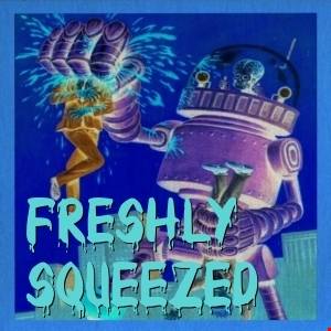 Freshly Squeezed Episode 1 (D&B Edition)