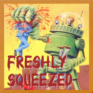 Freshly Squeezed Episode 1 (House Edition)