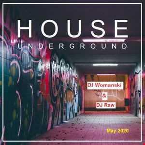 House Underground   Womanski & DJRaw Collab Mix