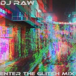 ENTER THE GLITCH MIX