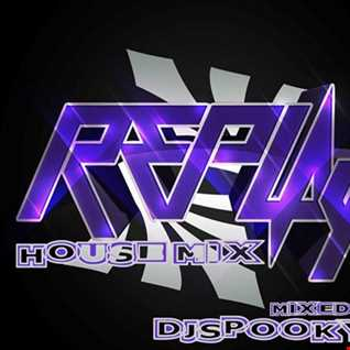 REPLAY HOUSE MIX 2252017