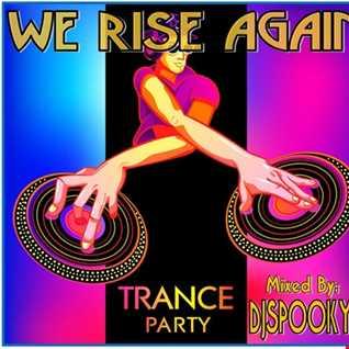 We Rise Again...Trance Mix
