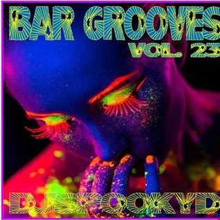 BAR GROOVES VOL. 23