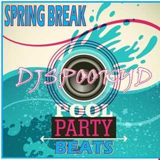 SPRING BREAK POOL PARTY BEATS 2019