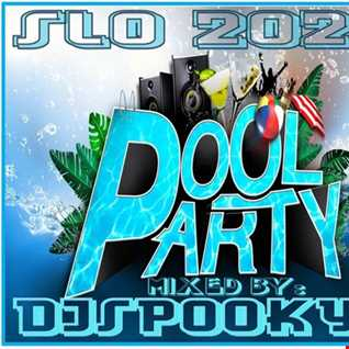 SLO 2020 POOL PARTY MIX