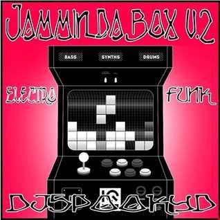 JAMMIN DA BOX ELECTRO FUNK V.2