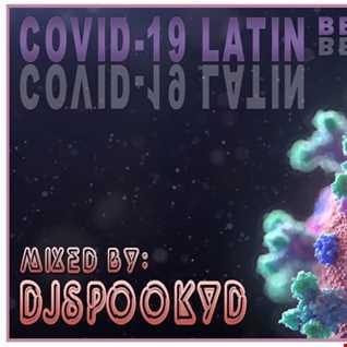 COVID 19 LATIN BEATS