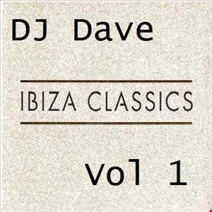 DJ Dave   Ibiza Classics Vol 1