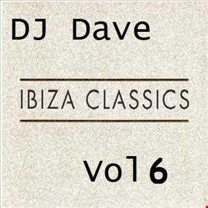 DJ Dave   Ibiza Classics Vol 6