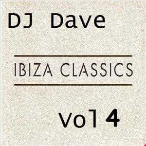 DJ Dave   Ibiza Classics Vol 4