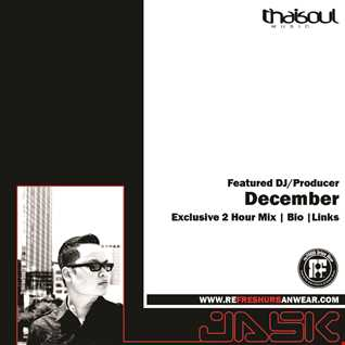 Jask Exclusive Mix for re:FRESH Urban Wear December Feature