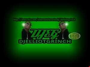 DJ Elliot Grinch   The Internets Favorite DJ