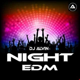 DJ Alvin - Night EDM
