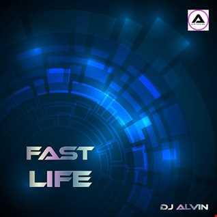 DJ Alvin - Fast Life