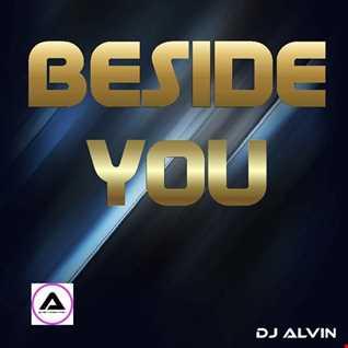 DJ Alvin - Beside You