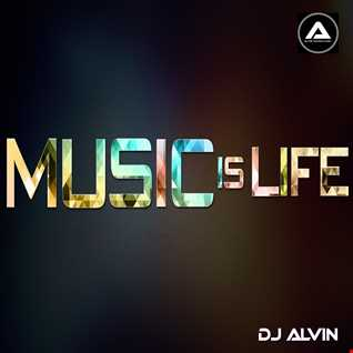 DJ Alvin - Music is life