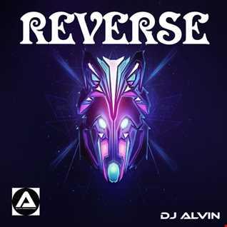 DJ Alvin - Reverse