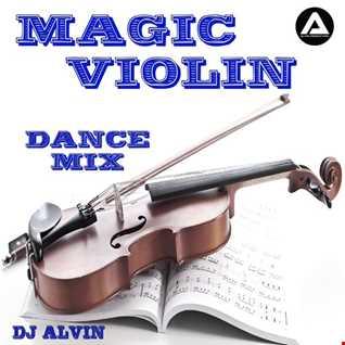 DJ Alvin - Magic Violin (Dance Mix)