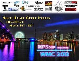 MPSoup's WMC 2013 Promo Mix