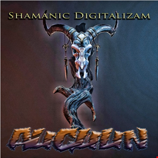 Shamanic Digitalizam