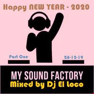 Mixed by Dj El Loco - Tribal - Special New Year 2020 - 28 12 19 - Part One