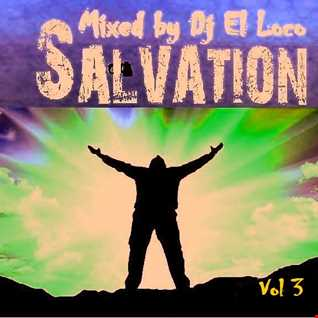 SALVATION VOL 3 Mixed by Dj El Loco